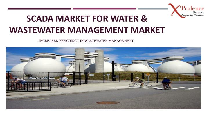 scada market for water wastewater management market n.