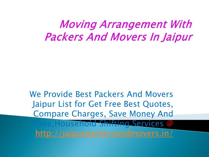 moving arrangement with packers and movers in jaipur n.