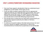 step 5 state territory sponsored investor
