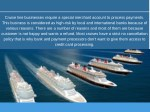 cruise line businesses require a special merchant