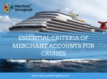 essential criteria of merchant accounts