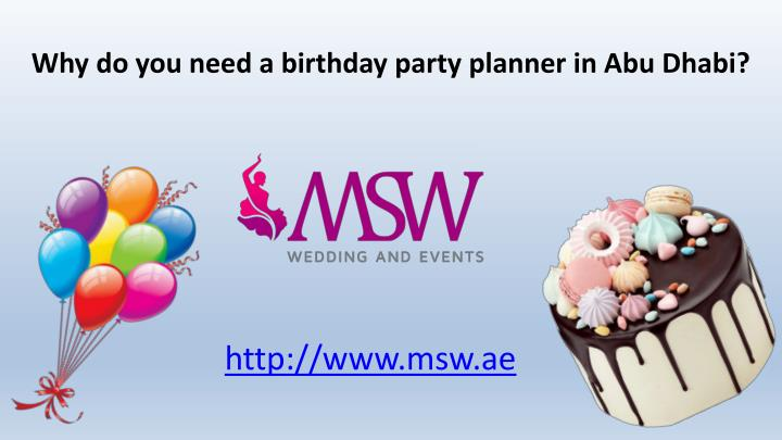why do you need a birthday party planner in abu dhabi n.