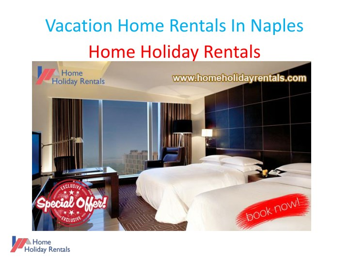vacation home rentals in naples home holiday n.