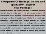 a potpourri of heritage culture and spirituality