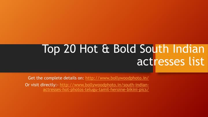top 20 hot bold south indian actresses list n.