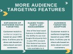 more audience targeting features