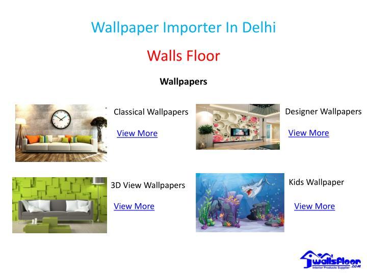 Ppt Wallpaper Importer In Delhi Powerpoint Presentation Id7770660