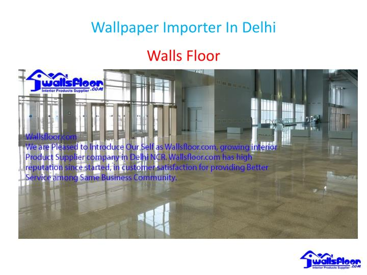 wallpaper importer in delhi n.