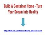 http build a container home plus101 com