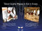 good quality places to eat in essex 4