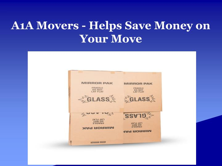 a1a movers helps save money on your move n.