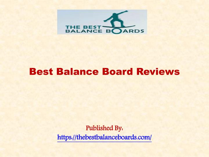 best balance board reviews published by https thebestbalanceboards com n.