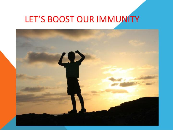 let s boost our immunity n.