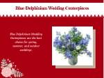 blue delphinium wedding centerpieces blue