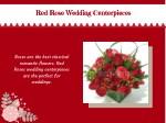 red rose wedding centerpieces red rose wedding
