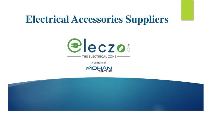 electrical accessories suppliers n.