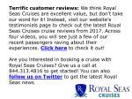 terrific customer reviews we think royal seas