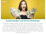 earn money on each winning