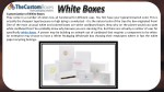 customization of white boxes they come