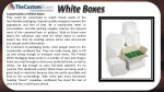 customization of white boxes they could