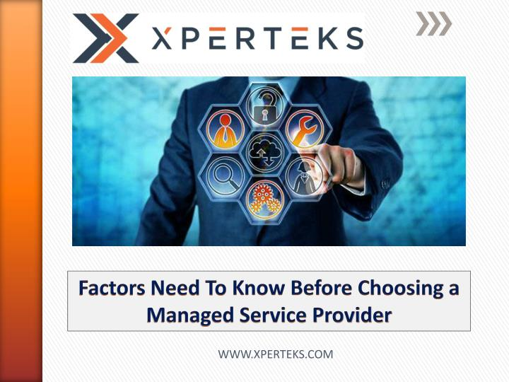 factors need to know before choosing a managed n.