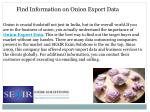 find information on onion export data