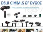 dslr gimbals of dvooz