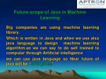 future scope of java in machine learning
