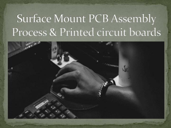surface mount pcb a ssembly process printed circuit boards n.