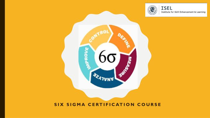 six sigma certification course n.
