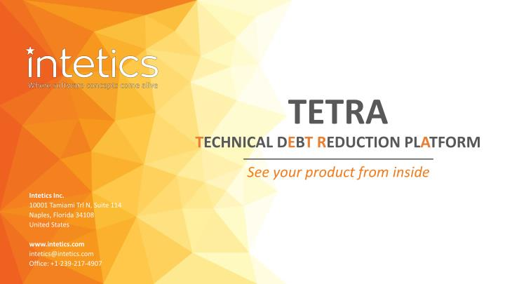 tetra t echnical d e b t r eduction pl a tform n.