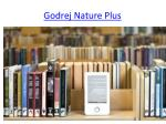 godrej nature plus 1
