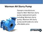 dynapro manufactures exports weir warman slurry
