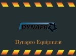 dynapro equipment