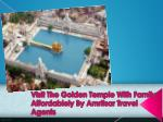 visit the golden temple with family affordablely by amritsar travel agents