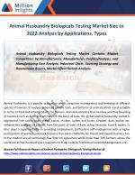 animal husbandry biologicals testing market size to 2022 analysis by applications types