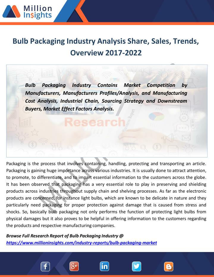 bulb packaging industry analysis share sales trends overview 2017 2022 n.