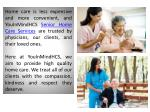 home care is less expensive and more convenient