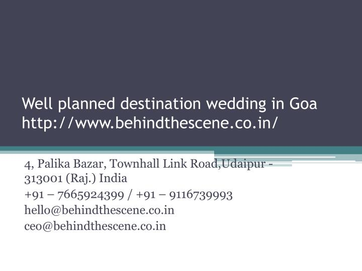 well planned destination wedding in goa http www behindthescene co in n.