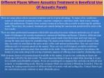 different places where acoustics treatment