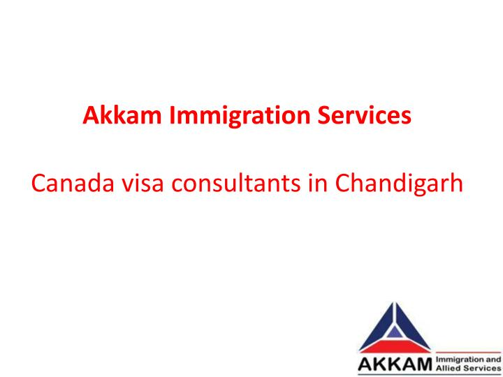 akkam immigration services canada visa consultants in chandigarh n.