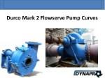 durco mark 2 flowserve pump curves