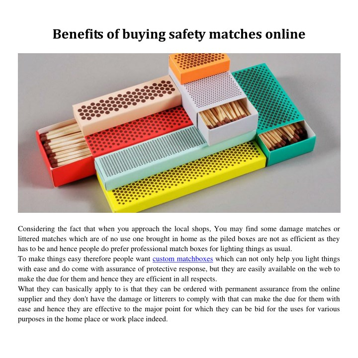 benefits of buying safety matches online n.