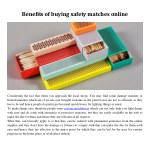 benefits of buying safety matches online