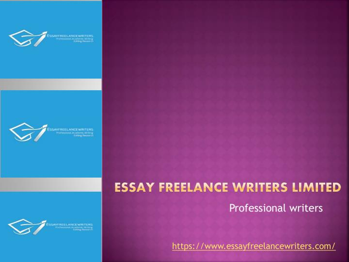 essay freelance writers limited n.