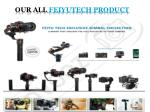 our all feiyutech product
