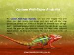 custom wall paper australia 1