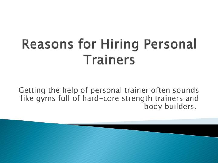 reasons for hiring personal trainers n.