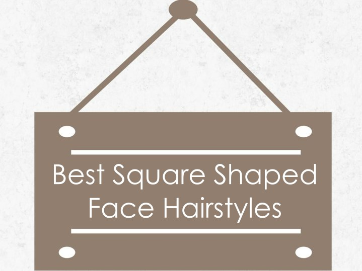 best square shaped face hairstyles n.