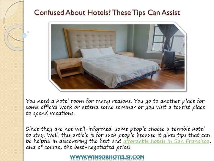 confused about hotels these tips can assist n.